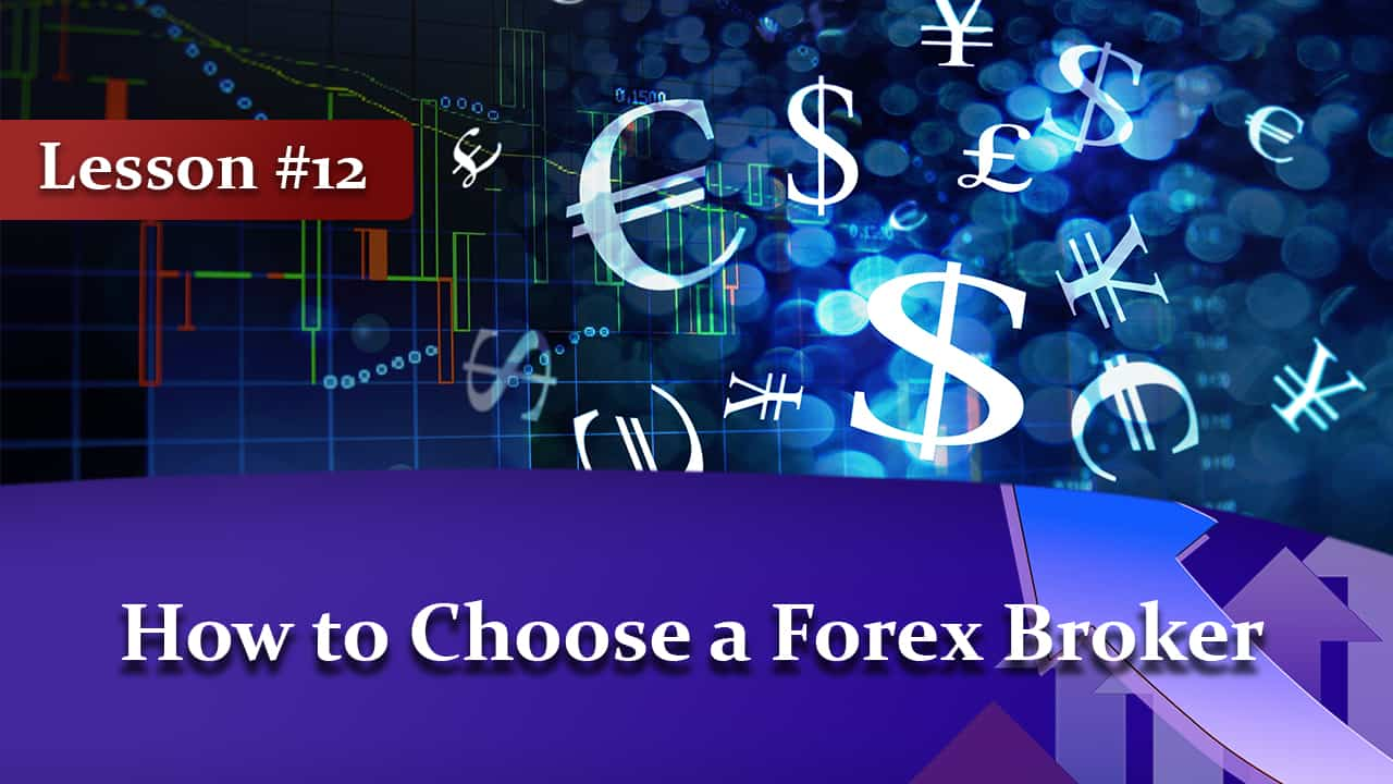 how to choose a forex broker